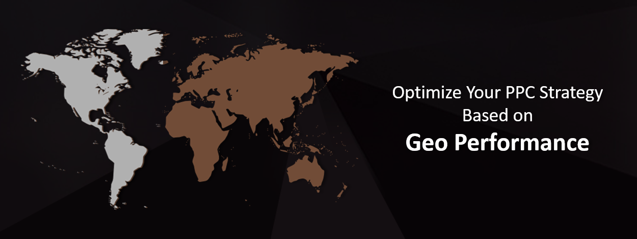 Optimize PPC Based on Geo Performance