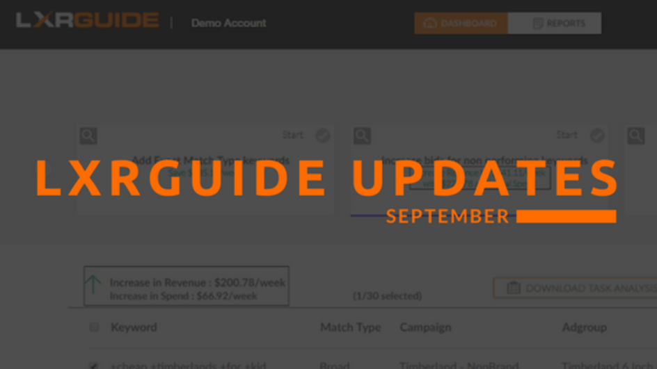 Everything New With LXRGuide: September Edition