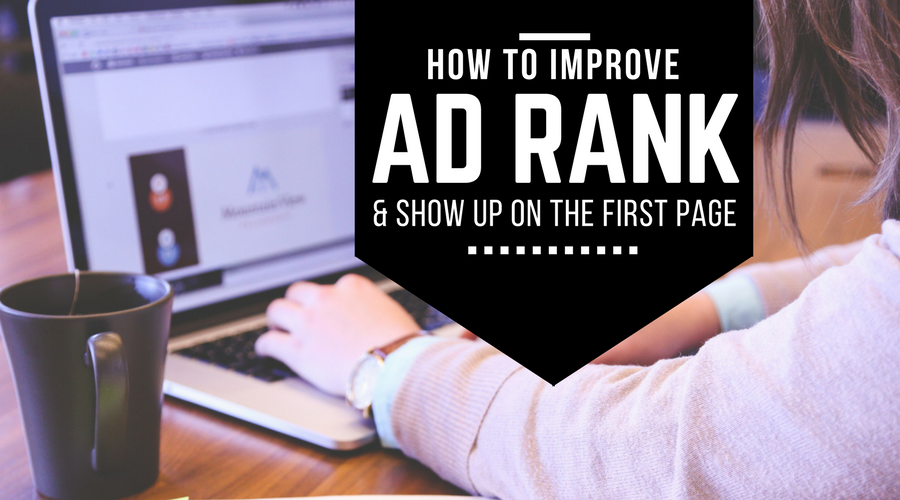 Learn how to improve ad rank in our latest blog