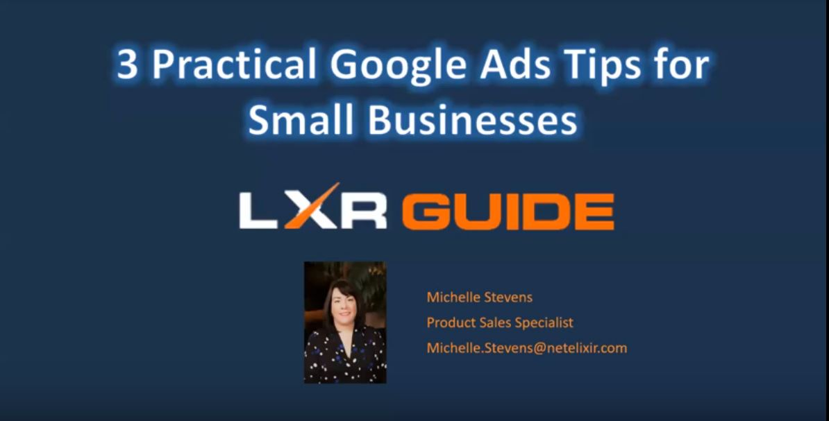 3 Practical Google Ads Tips for Small Businesses [Webinar]