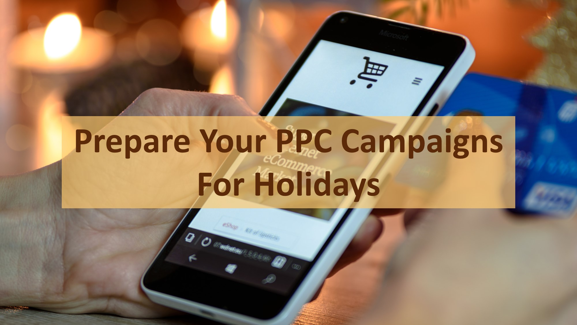 How to prepare your PPC campaigns for upcoming holidays for small business owners